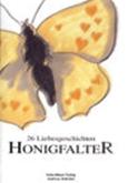Andreas Schröter (Hg.): Honigfalter - 26 Liebesgeschichten