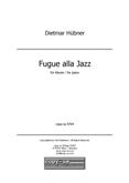 Dietmar Hübner: Fugue alla Jazz